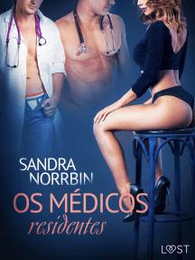 Os médicos residentes – Conto erótico