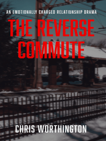 The Reverse Commute