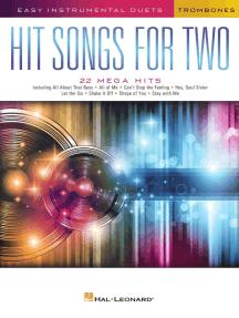 Hit Songs for Two Trombones: Easy Instrumental Duets