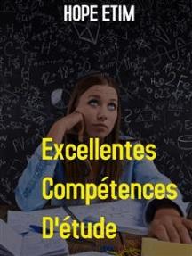 Excellentes Compétences D'étude