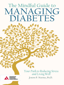 The Mindful Guide to Managing Diabetes: Your Path to Reducing Stress and Living Well
