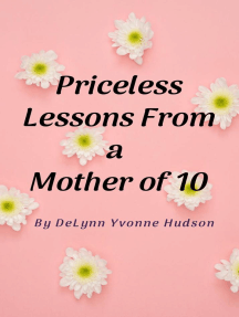 Priceless Lessons From a Mother of 10