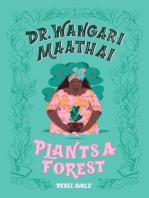 Dr. Wangari Maathai Plants a Forest
