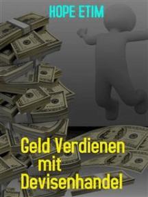 Geld Verdienen mit Devisenhandel