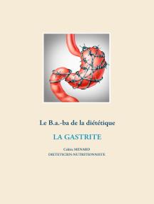 Le B.a.-ba diététique de la gastrite