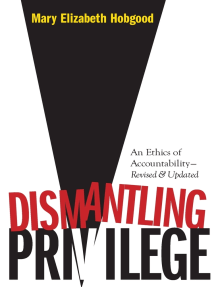 Dismantling Privilege:: An Ethics of Accountability (Revised, Updated)