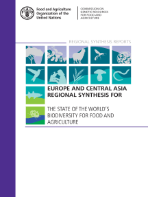 Europe and Central Asia Regional Synthesis for The State of the World's Biodiversity for Food and Agriculture