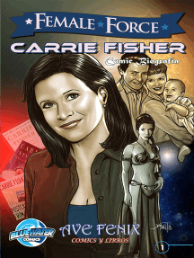 Female Force: Carrie Fisher: Spanish Edition