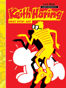 Milestones of Art: Keith Haring: Next Stop Art