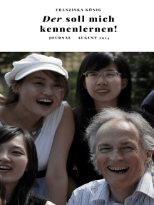 Der soll mich kennenlernen!: Ein Journal August 2014