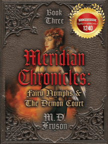 Meridian Chronicles: Fairy Nymphs & the Demon Court: Meridian Chronicles, #3