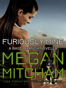 Furiously Mine: The Base Branch Series, #12