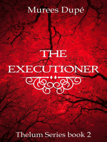 The Executioner: Thelum Series, #2
