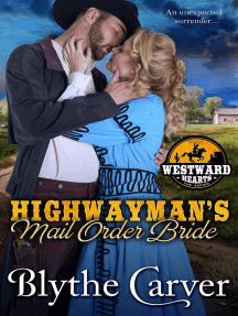A Highwayman's Mail Order Bride: Westward Hearts, #1
