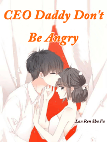 CEO Daddy, Don't Be Angry: Volume 10