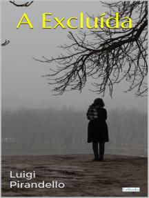 A EXCLUÍDA - Pirandello