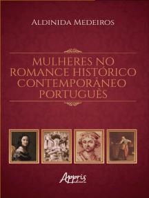 Mulheres no Romance Histórico Contemporâneo Português