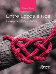 Entre Laços e Nós: Conversando sobre Divórcio