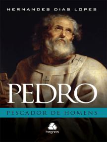 Pedro: Pescador de homens