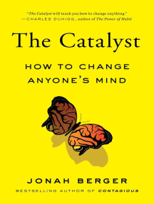 The Catalyst: How to Change Anyone's Mind
