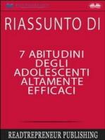 Riassunto Di 7 Abitudini Degli Adolescenti Altamente Efficaci