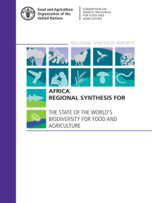 Africa Regional Synthesis for The State of the World's Biodiversity for Food and Agriculture