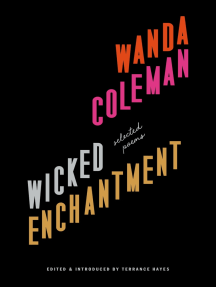 Wicked Enchantment: Selected Poems