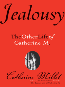 Jealousy: The Other Life of Catherine M.
