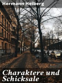 Charaktere und Schicksale