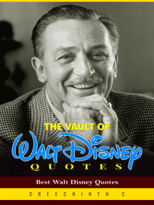 The Vault of Walt Disney Quotes: Best Walt Disney Quotes