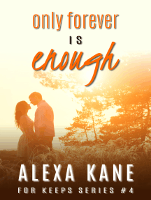 Only Forever Is Enough