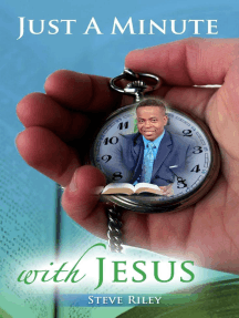 Just A Minute ... With Jesus