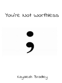 You're Not Worthless