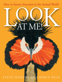 Look at Me!: How to Attract Attention in the Animal World