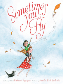 Sometimes You Fly