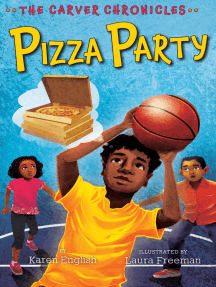 Pizza Party: The Carver Chronicles, Book Six