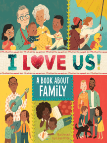 I Love Us: A Book About Family