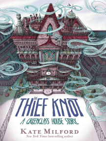 The Thief Knot: A Greenglass House Story
