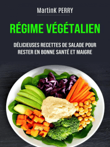 Régime Végétalien : de délicieuses recettes de salades pour rester en forme et en bonne santé: CUISINE / SANTÉ ET FITNESS