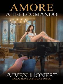 Amore a telecomando