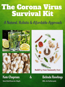 The Corona Virus Survival Kit: A Natural, Holistic & Affordable Approach