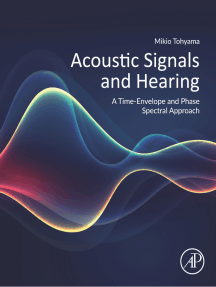Acoustic Signals and Hearing: A Time-Envelope and Phase Spectral Approach
