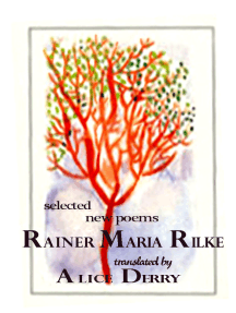 Selected New Poems Rainer Maria Rilke