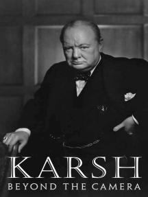 Karsh: Beyond the Camera