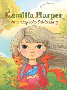 Kamilla Harper: Eine magische Entdeckung