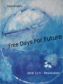 Free days for Future: eine Ich-Revolution