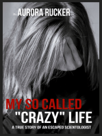 "My So Called ""Crazy"" Life"