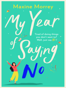 My Year of Saying No: A laugh-out-loud, feel-good romantic comedy for 2021