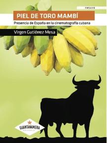 Piel de toro mambí: Presencia de España en la cinematografía cubana