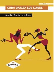 Cuba danza los Lunes